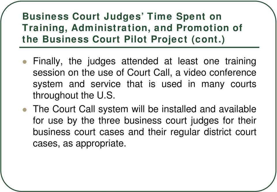 service that is used in many courts throughout the U.S.