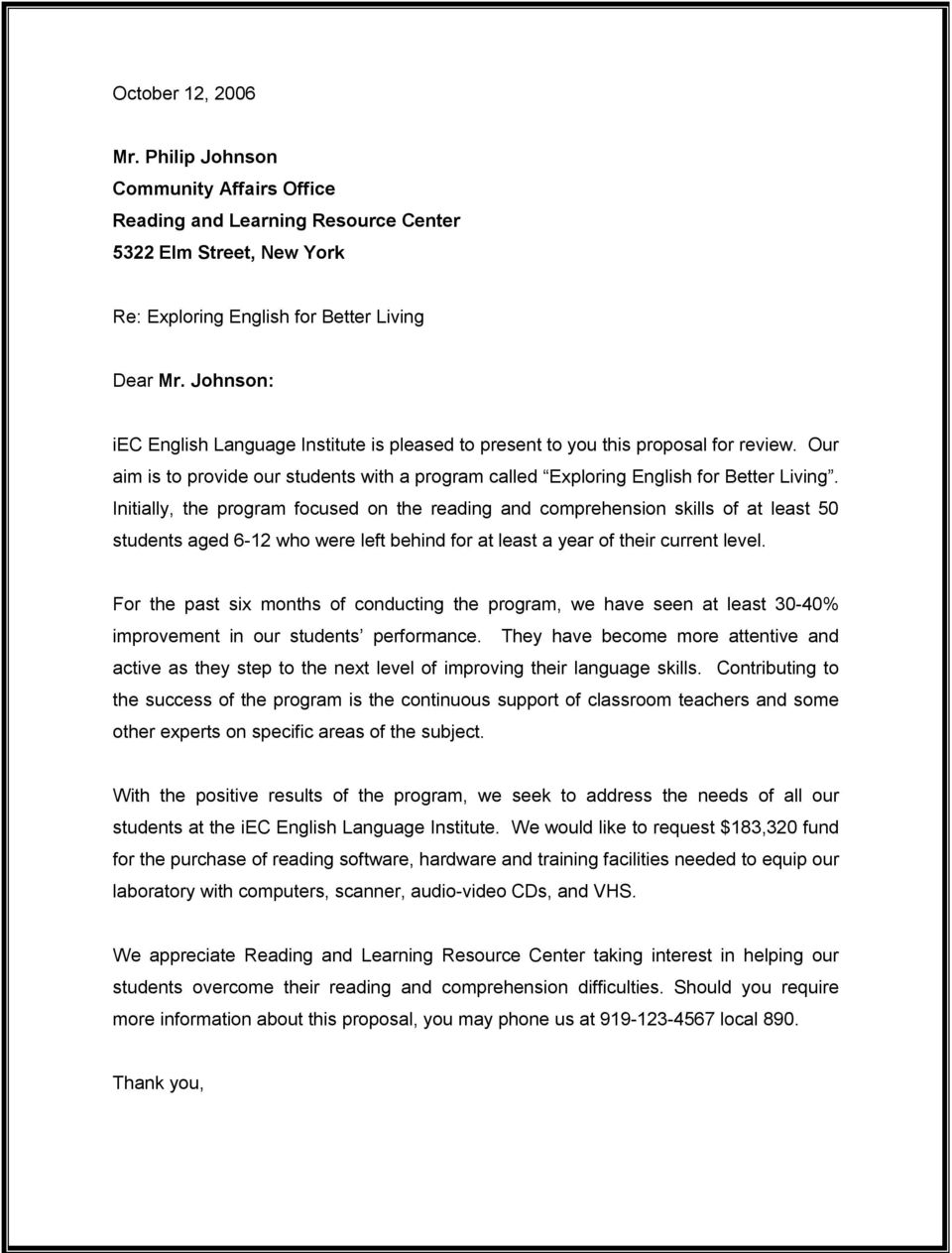 Initially, the program focused on the reading and comprehension skills of at least 50 students aged 6 12 who were left behind for at least a year of their current level.