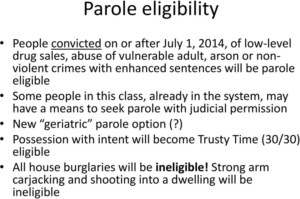 a means to seek parole with judicial permission New geriatric parole option (?