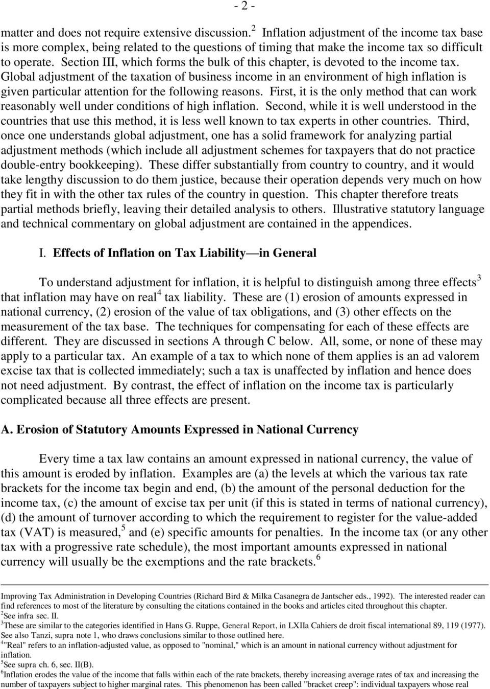 Section III, which forms the bulk of this chapter, is devoted to the income tax.
