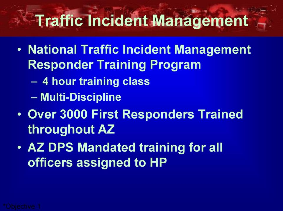 Multi-Discipline Over 3000 First Responders Trained throughout