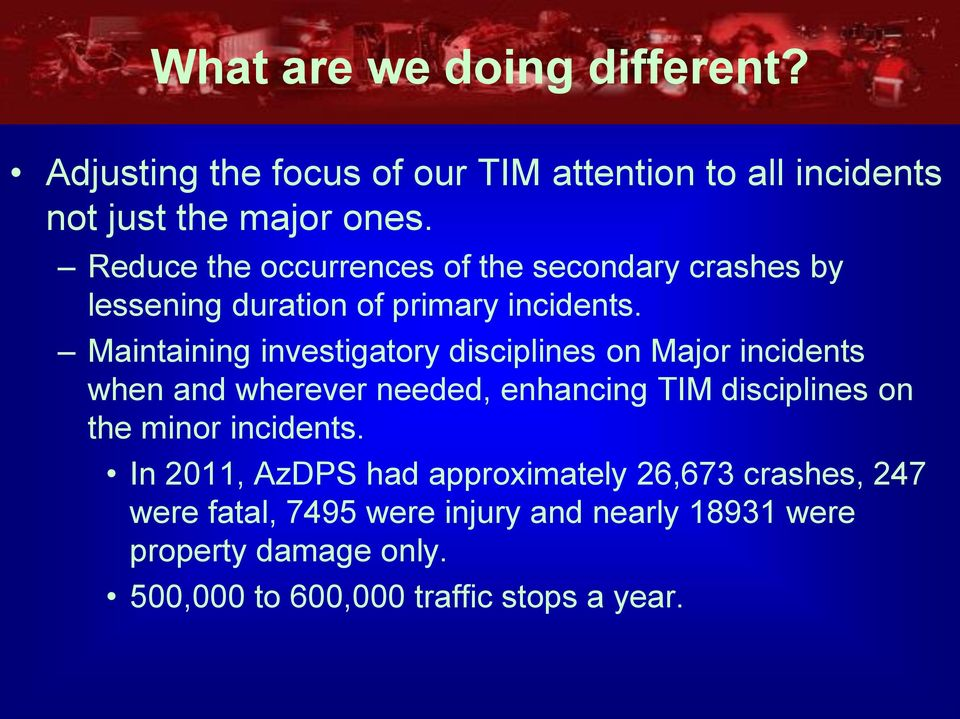 Maintaining investigatory disciplines on Major incidents when and wherever needed, enhancing TIM disciplines on the minor