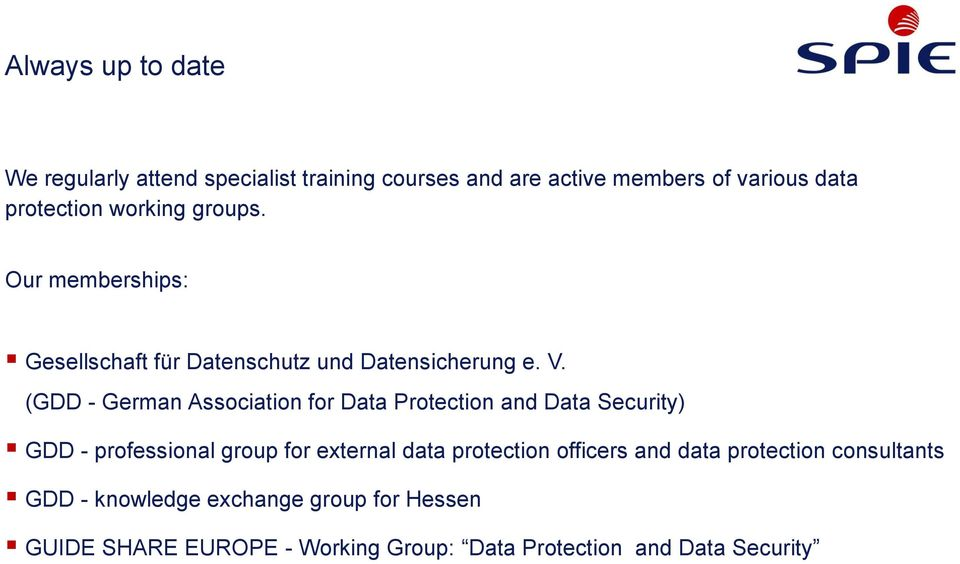 (GDD - German Association for Data Protection and Data Security) GDD - professional group for external data protection