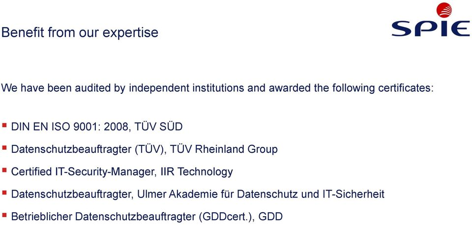 Rheinland Group Certified IT-Security-Manager, IIR Technology Datenschutzbeauftragter, Ulmer