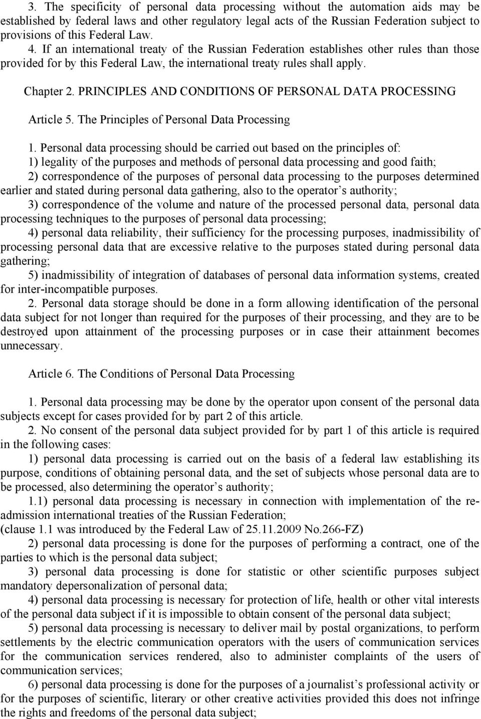 PRINCIPLES AND CONDITIONS OF PERSONAL DATA PROCESSING Article 5. The Principles of Personal Data Processing 1.