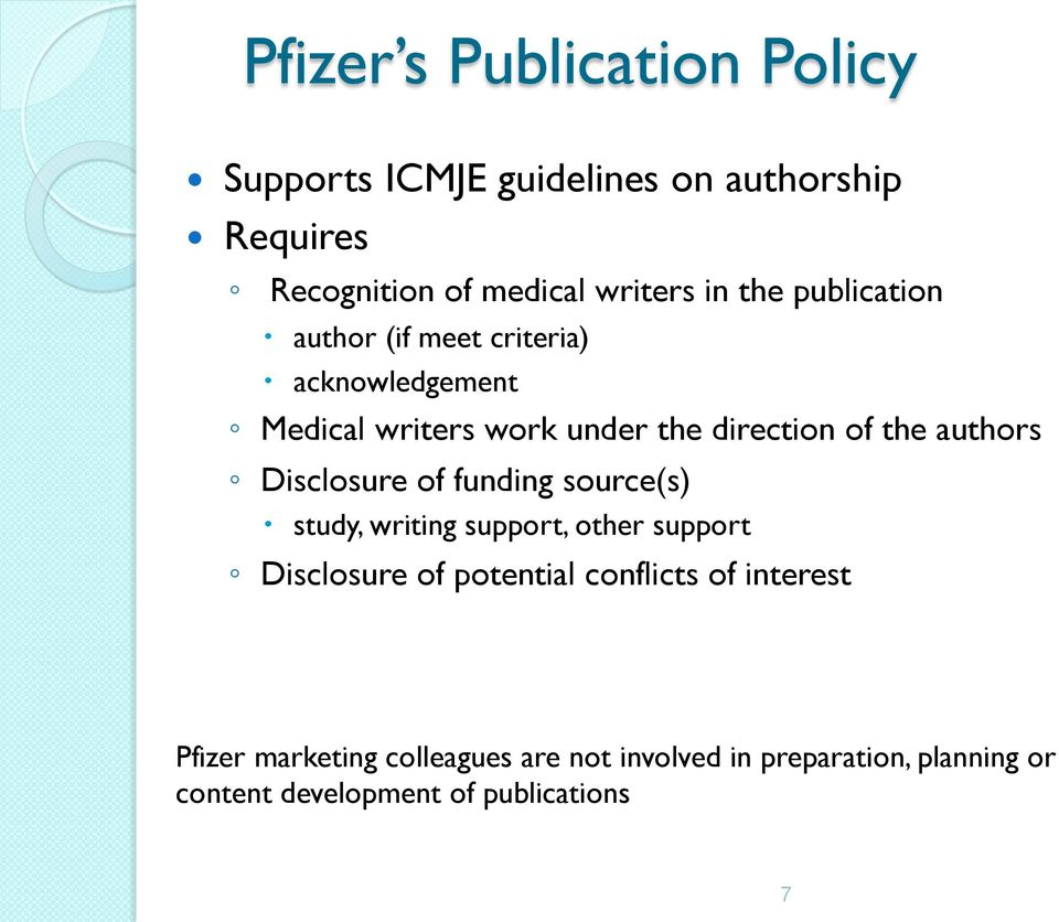 authors Disclosure of funding source(s) study, writing support, other support Disclosure of potential conflicts