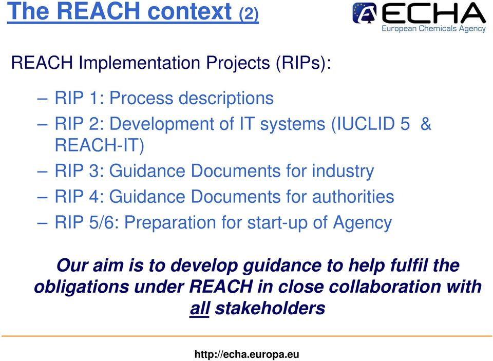 Guidance Documents for authorities RIP 5/6: Preparation for start-up of Agency Our aim is to