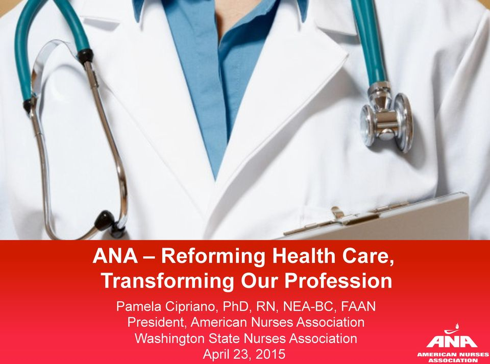 FAAN President, American Nurses Association