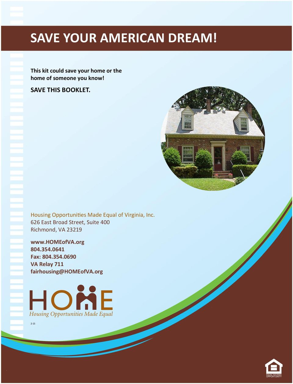 SAVE THIS BOOKLET. Housing Opportunities Made Equal of Virginia, Inc.