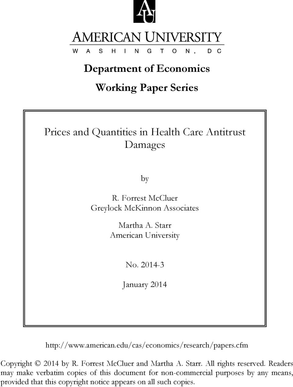 edu/cas/economics/research/papers.cfm http://www.american.edu/cas/economics/research/papers.cfm Copyright 2014 by R.
