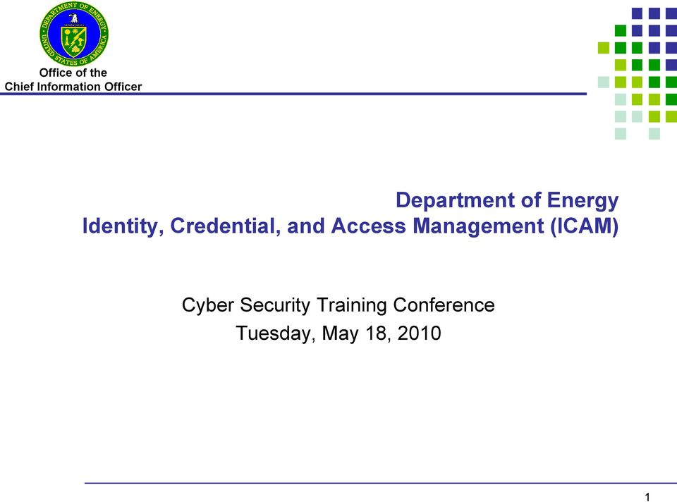 Management (ICAM) Cyber Security