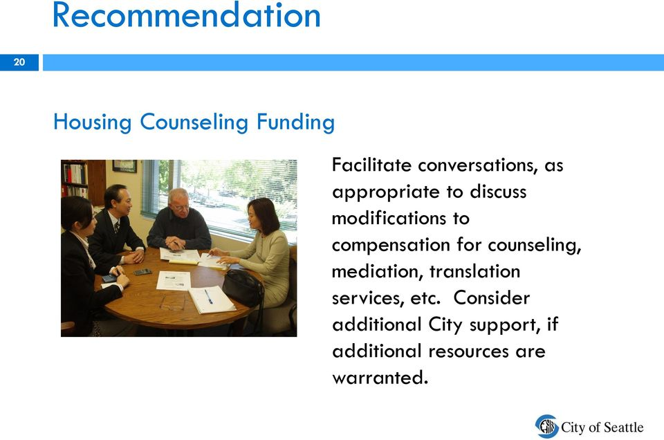 compensation for counseling, mediation, translation services,