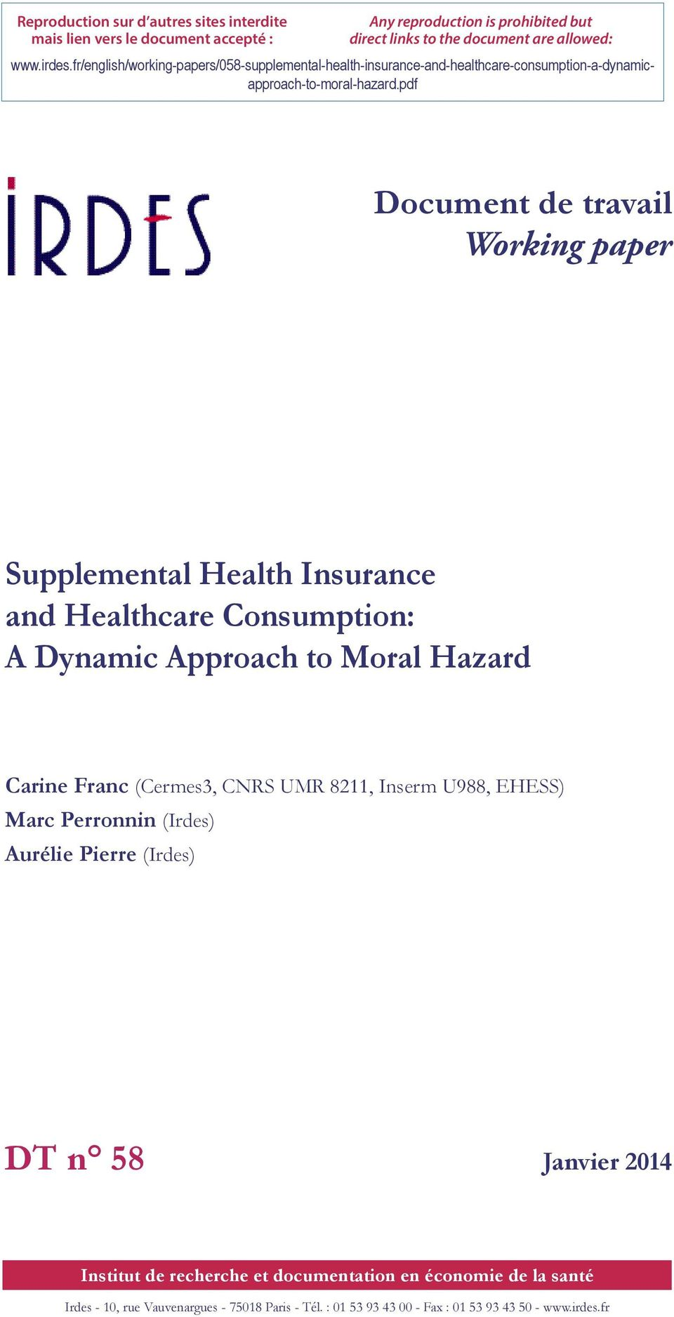 pdf Document de travail Working paper Supplemental Health Insurance and Healthcare Consumption: Carine Franc (Cermes3, CNRS UMR 8211, Inserm U988, EHESS) Marc Perronnin