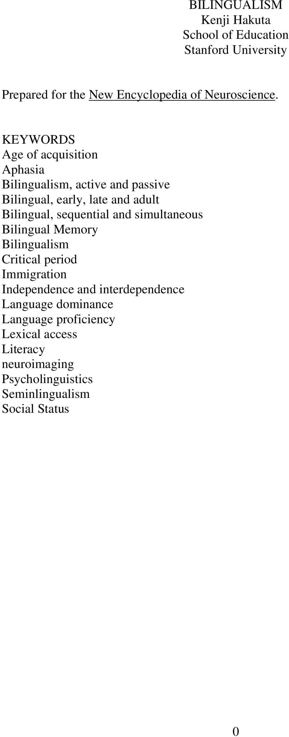 sequential and simultaneous Bilingual Memory Bilingualism Critical period Immigration Independence and interdependence