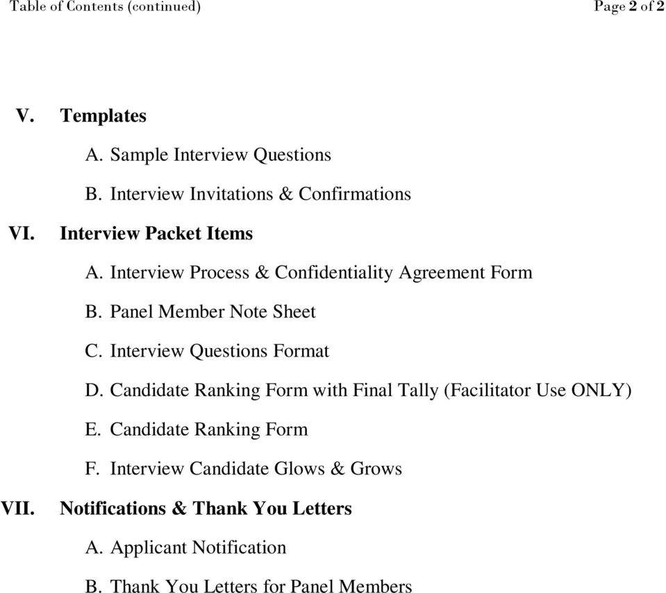 Panel Member Note Sheet C. Interview Questions Format D. Candidate Ranking Form with Final Tally (Facilitator Use ONLY) E.