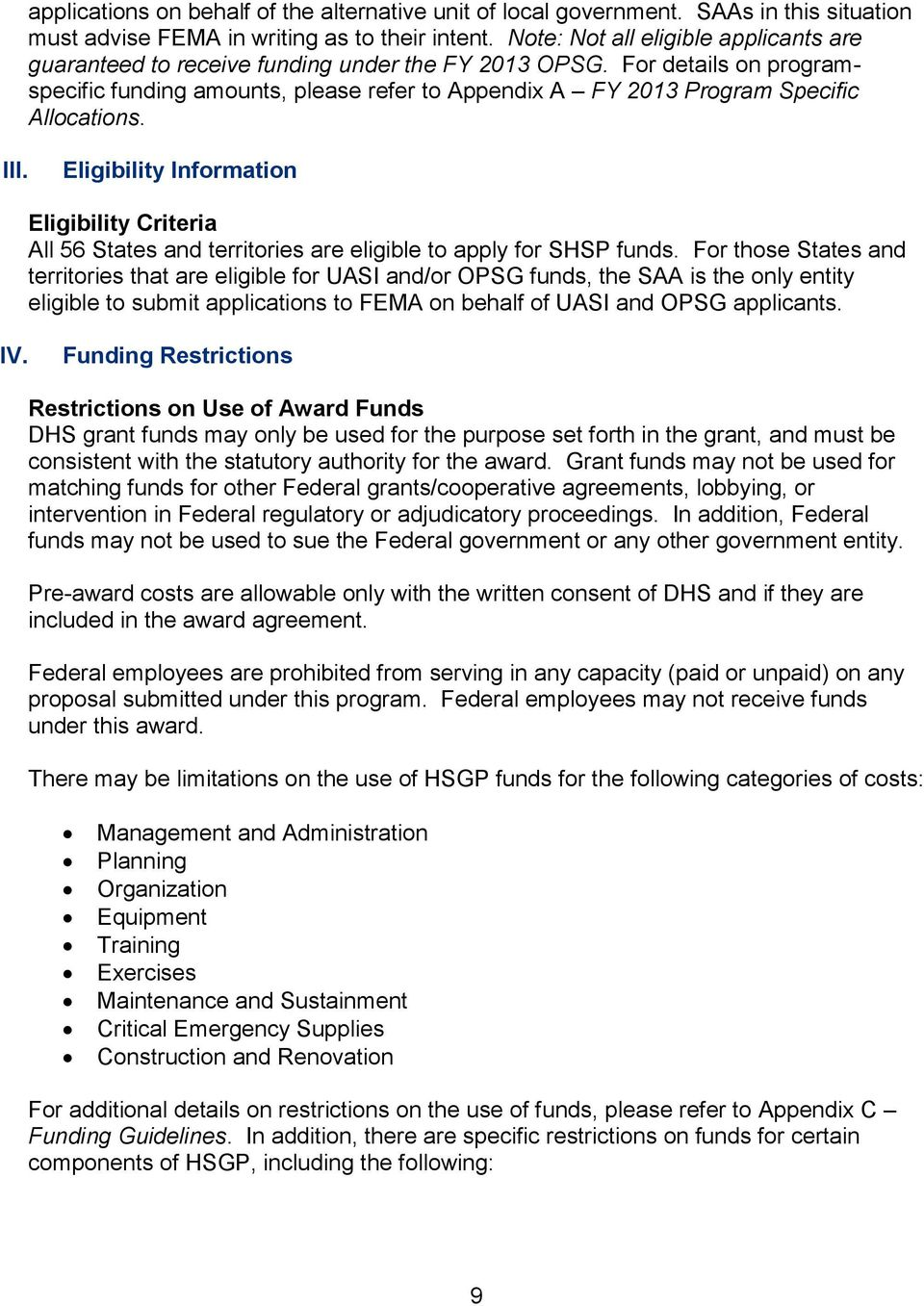 For details on programspecific funding amounts, please refer to Appendix A FY 2013 Program Specific Allocations. III.