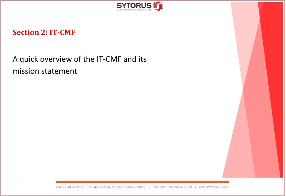 of the IT-CMF and
