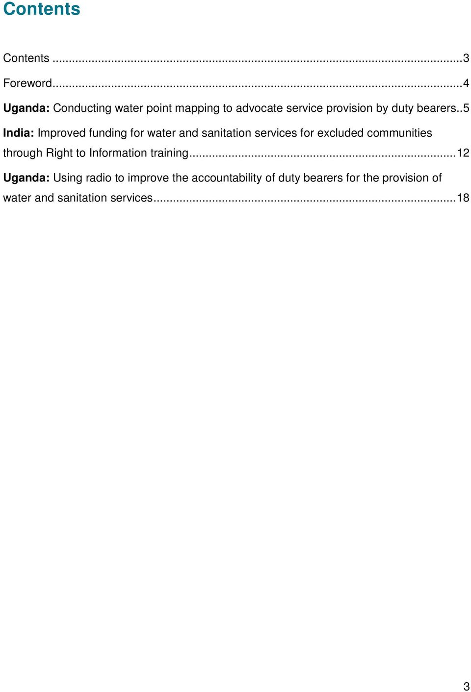 . 5 India: Improved funding for water and sanitation services for excluded communities through