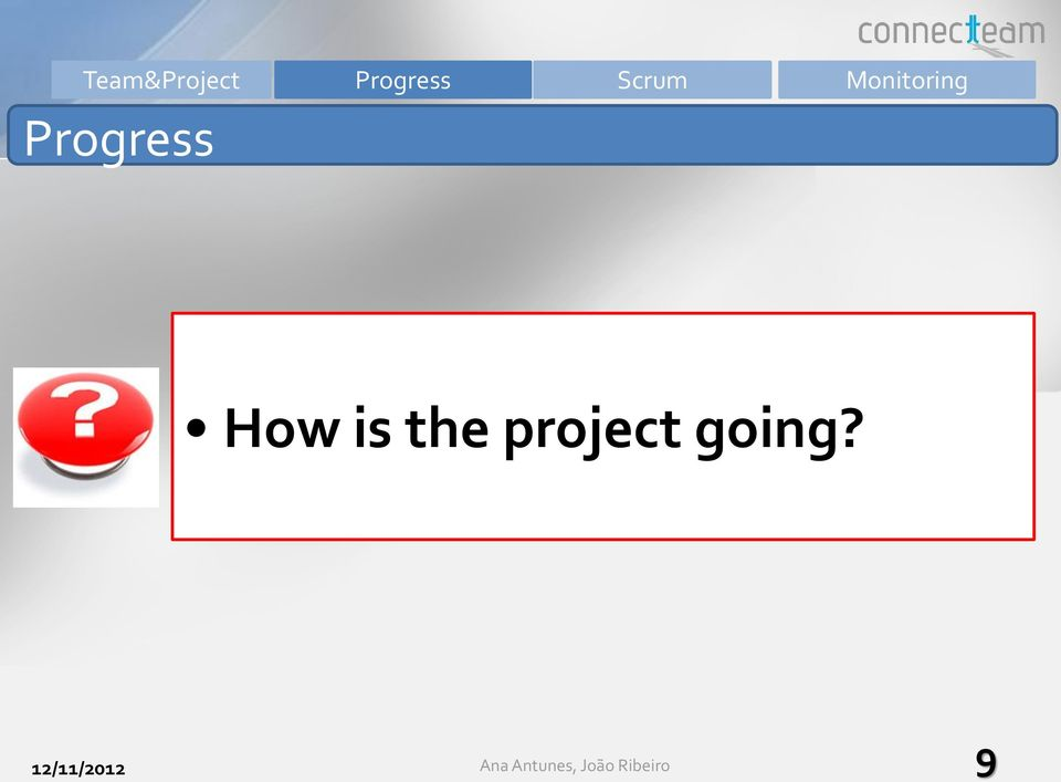 How is the project going?