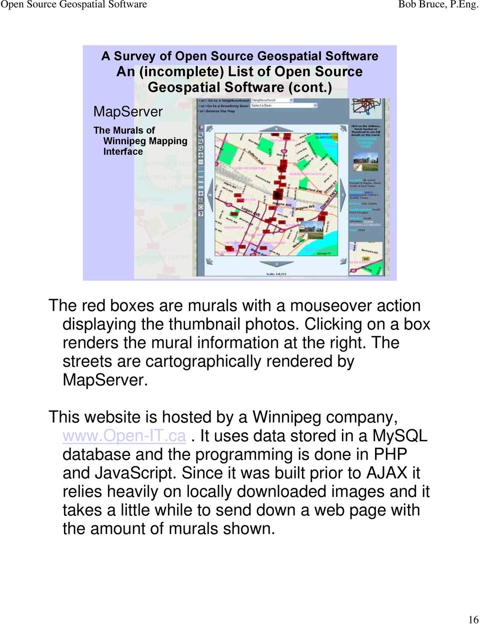 Clicking on a box renders the mural information at the right. The streets are cartographically rendered by MapServer.