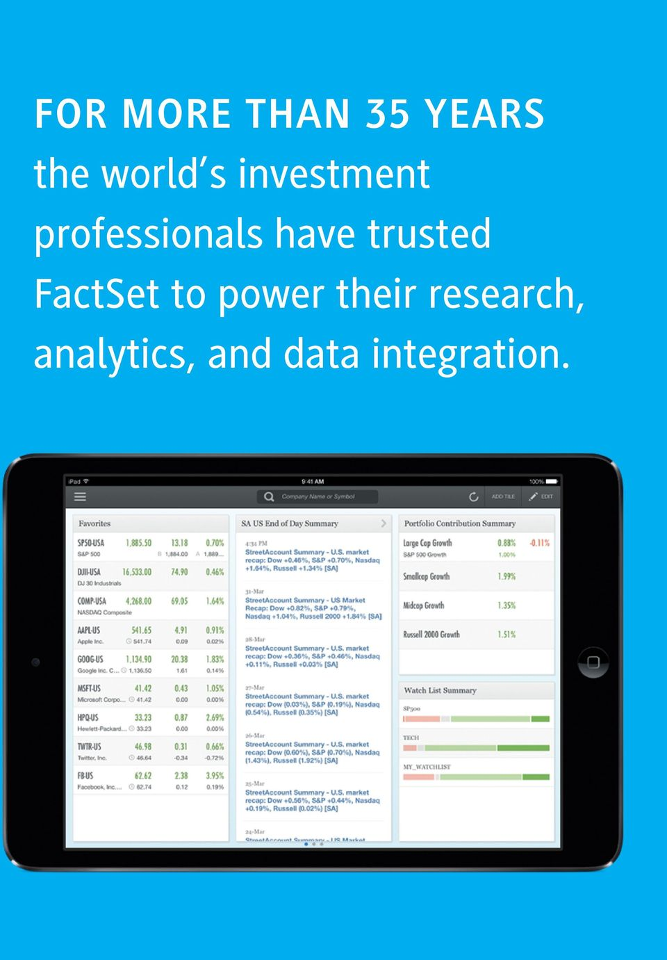 trusted FactSet to power their
