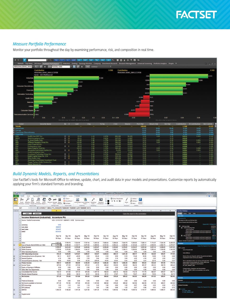 Build Dynamic Models, Reports, and Presentations Use FactSet s tools for Microsoft Office to