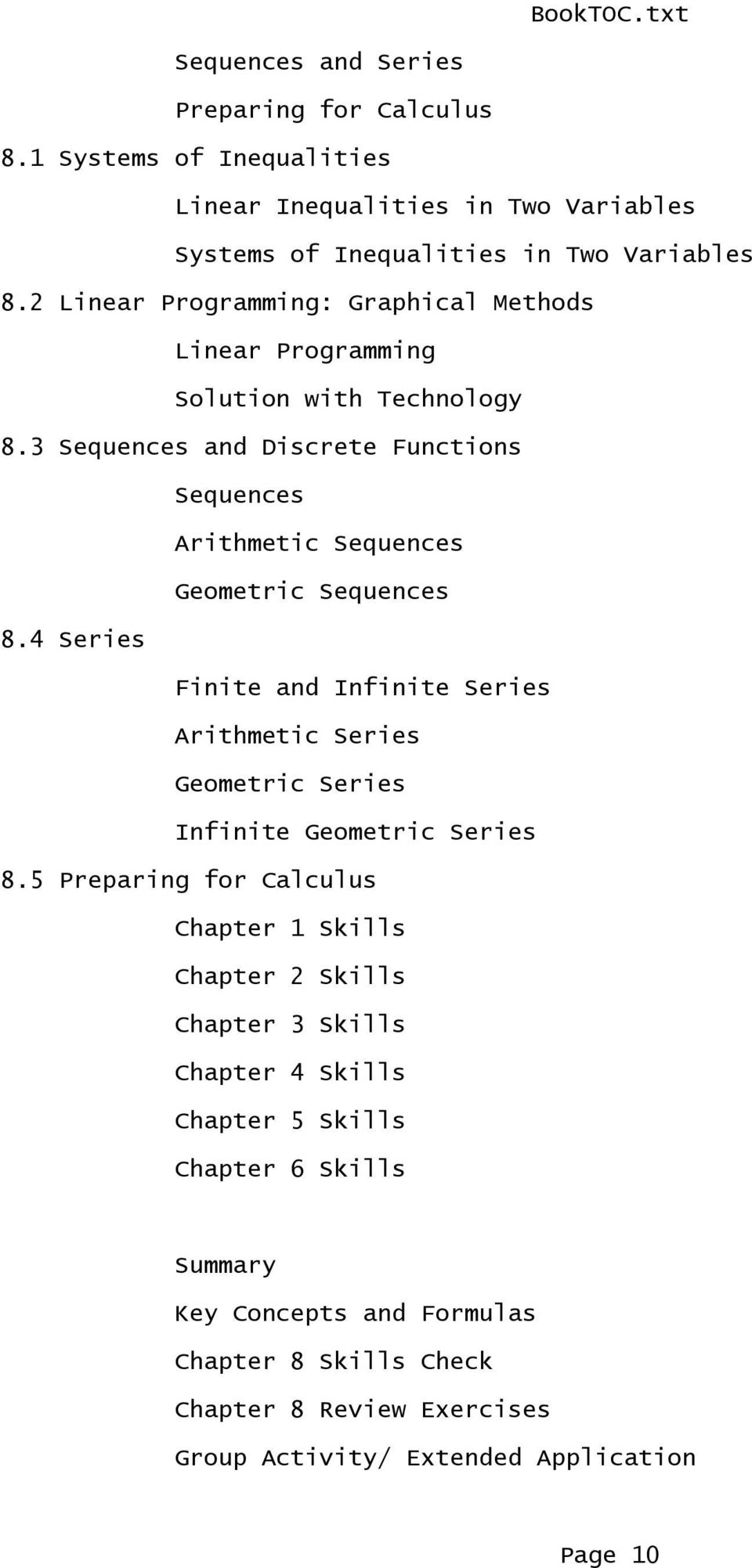 3 Sequences and Discrete Functions Sequences Arithmetic Sequences Geometric Sequences 8.