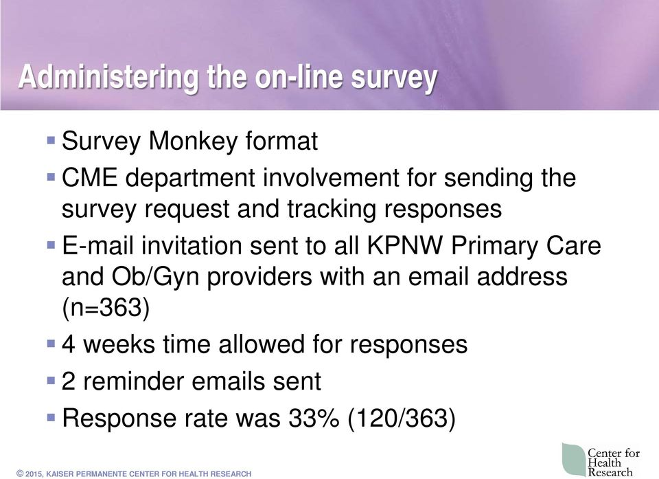 all KPNW Primary Care and Ob/Gyn providers with an email address (n=363) 4 weeks
