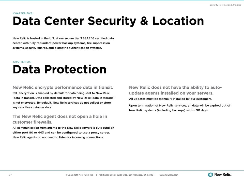 at our secure tier 3 SSAE 16 certified data center with fully redundant power backup systems, fire suppression systems, security guards, and biometric authentication systems.