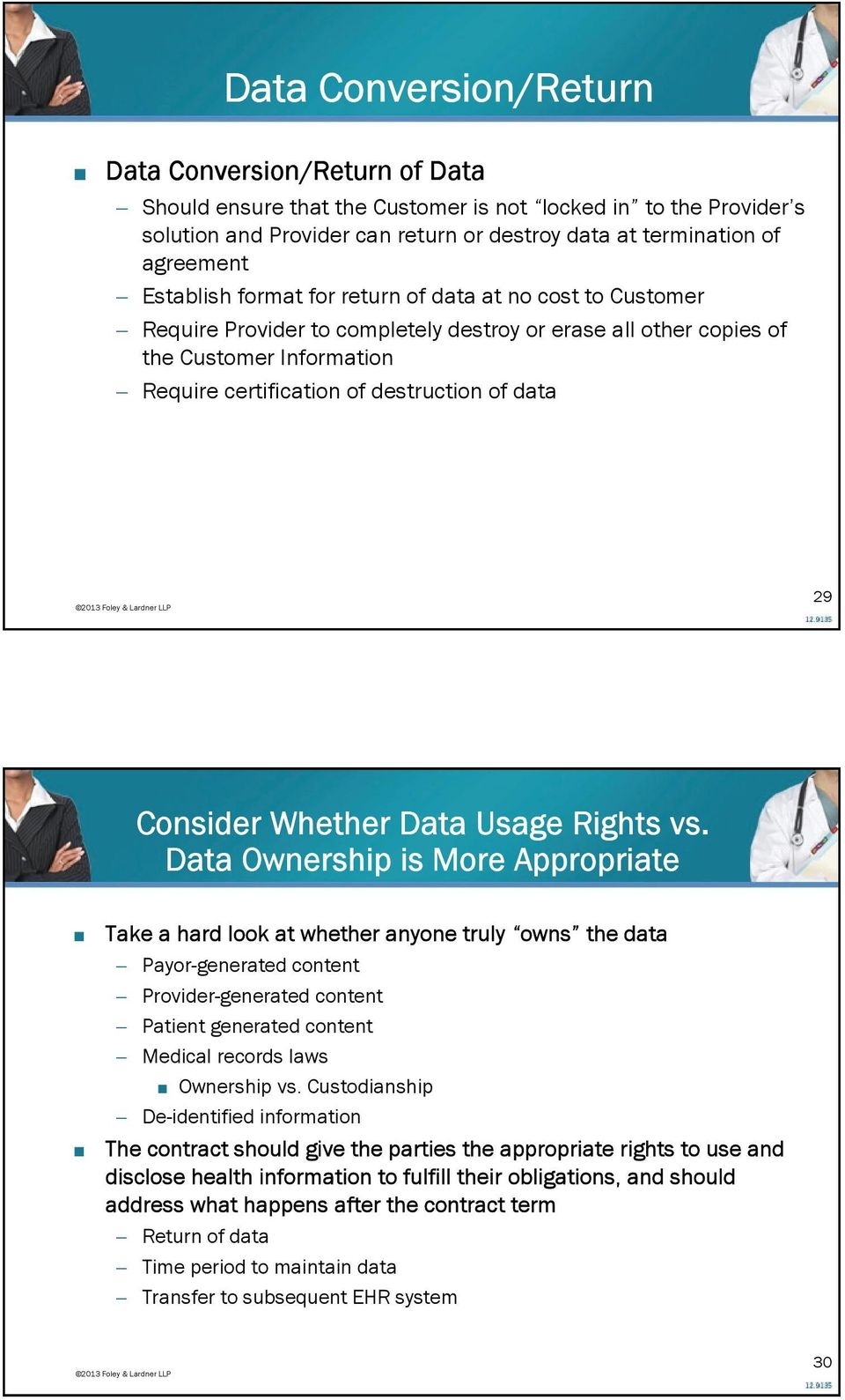 Consider Whether Data Usage Rights vs.
