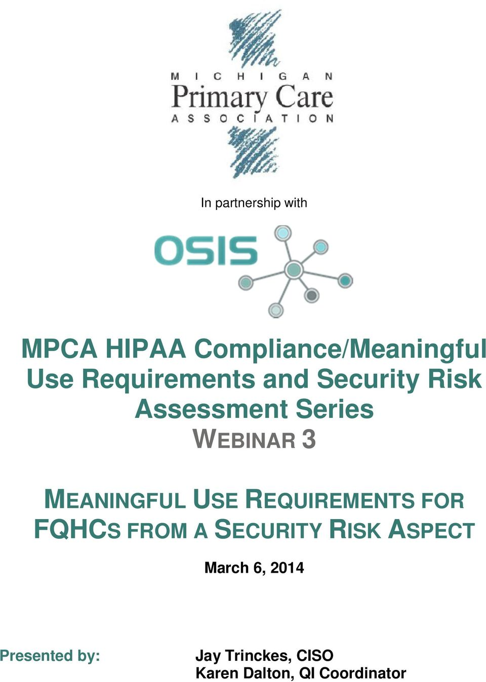 MEANINGFUL USE REQUIREMENTS FOR FQHCS FROM A SECURITY RISK