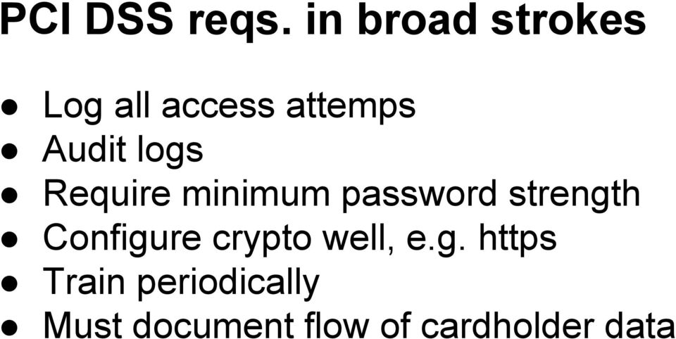 logs Require minimum password strength