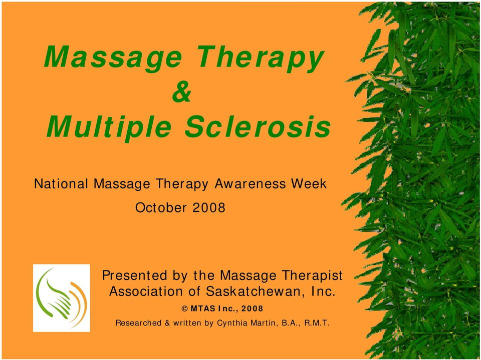 Massage Therapist Association of Saskatchewan, Inc.