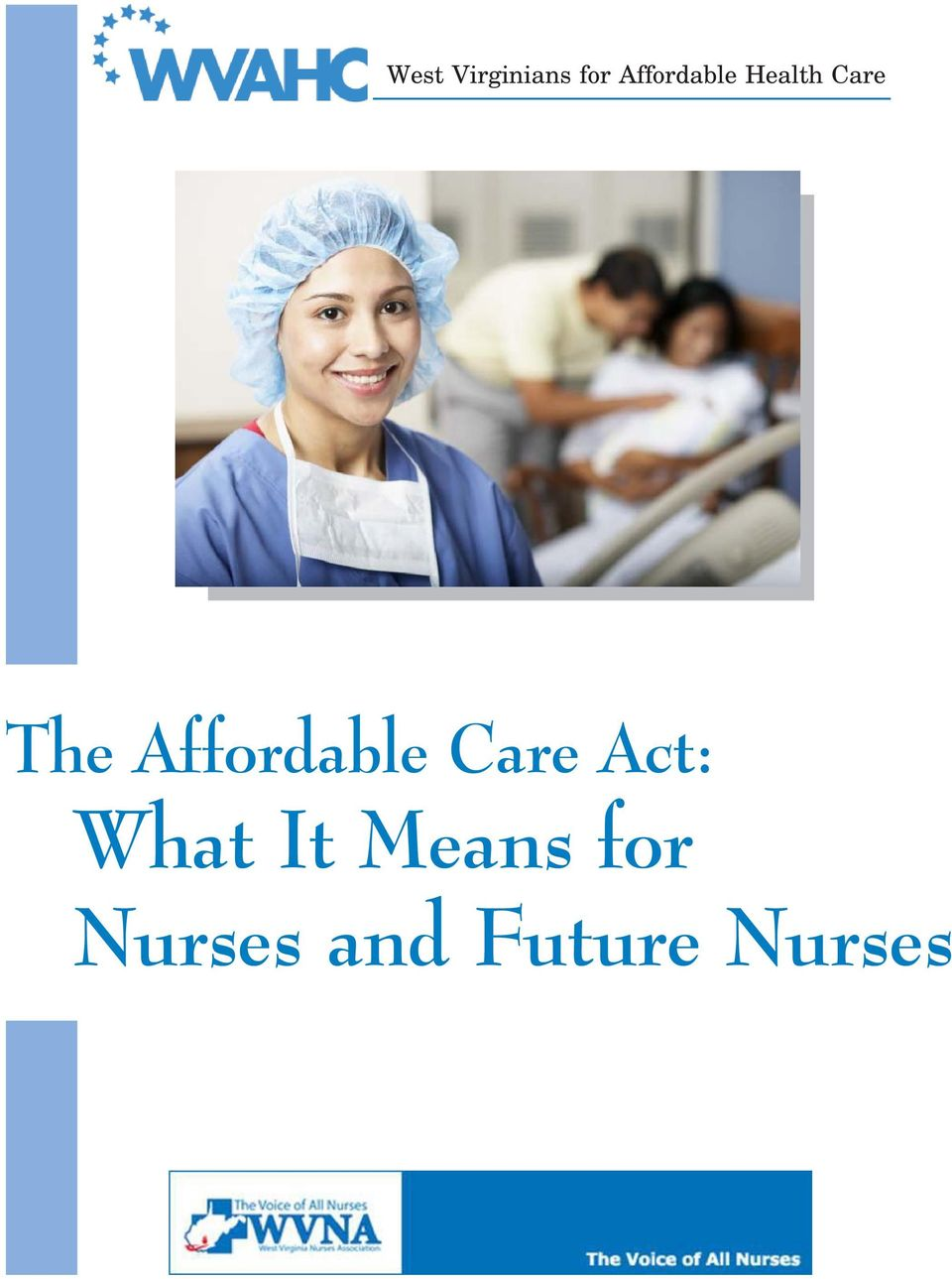 Affordable Care Act: What