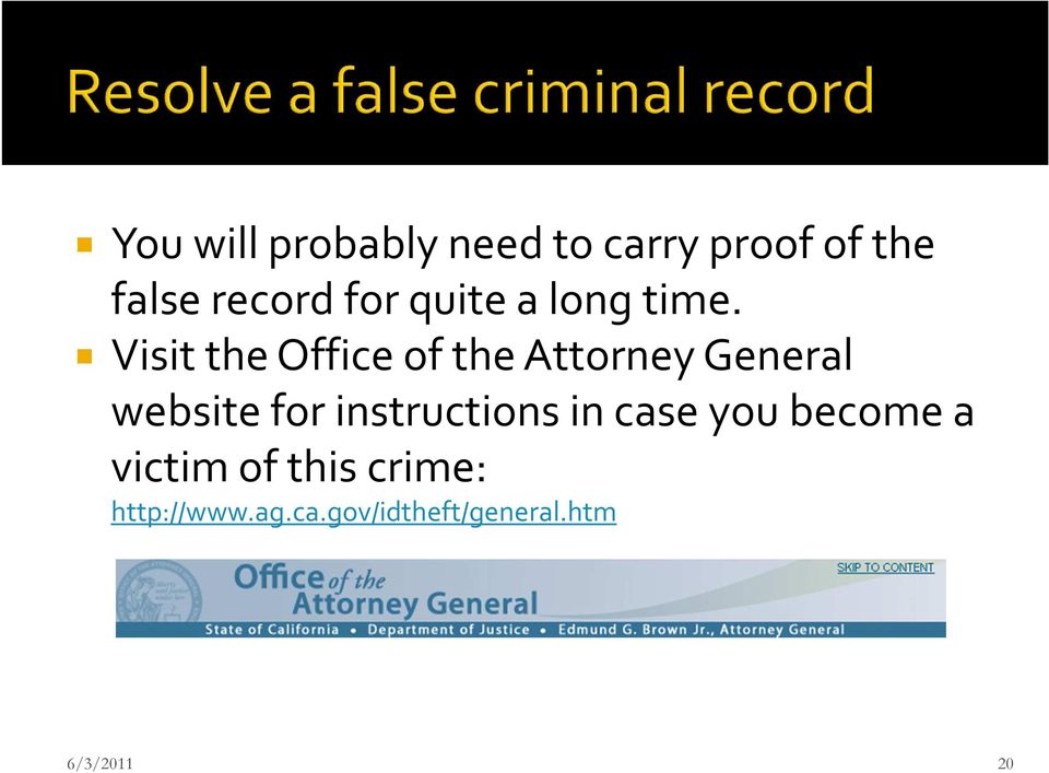 Visit the Office of the Attorney General website for