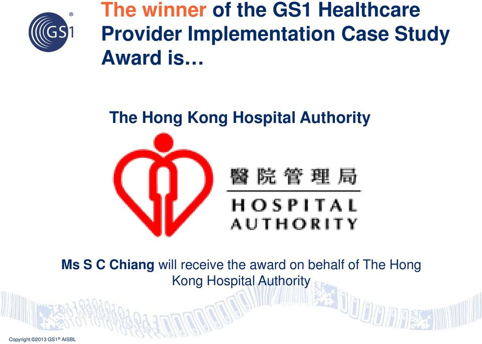 Kong Hospital Authority Ms S C Chiang will