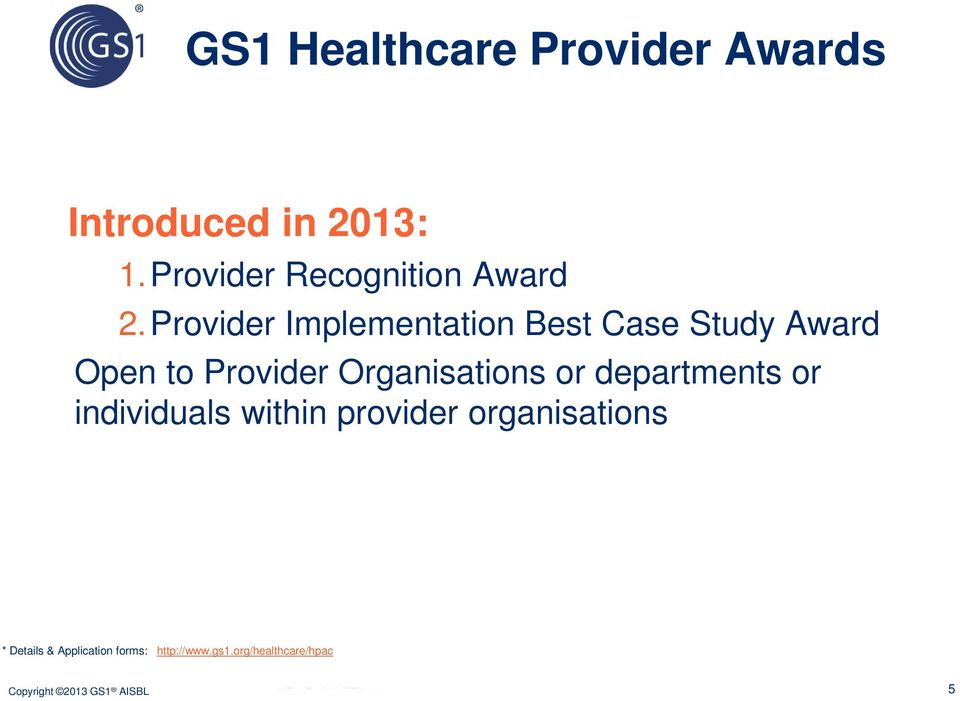 Provider Implementation Best Case Study Award Open to Provider