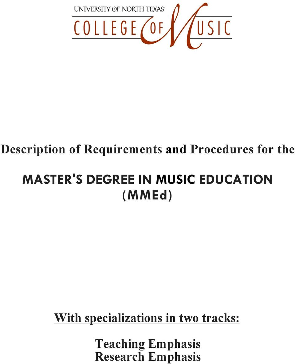 MUSIC EDUCATION (MMEd) With