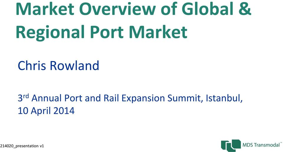 Port and Rail Expansion Summit,