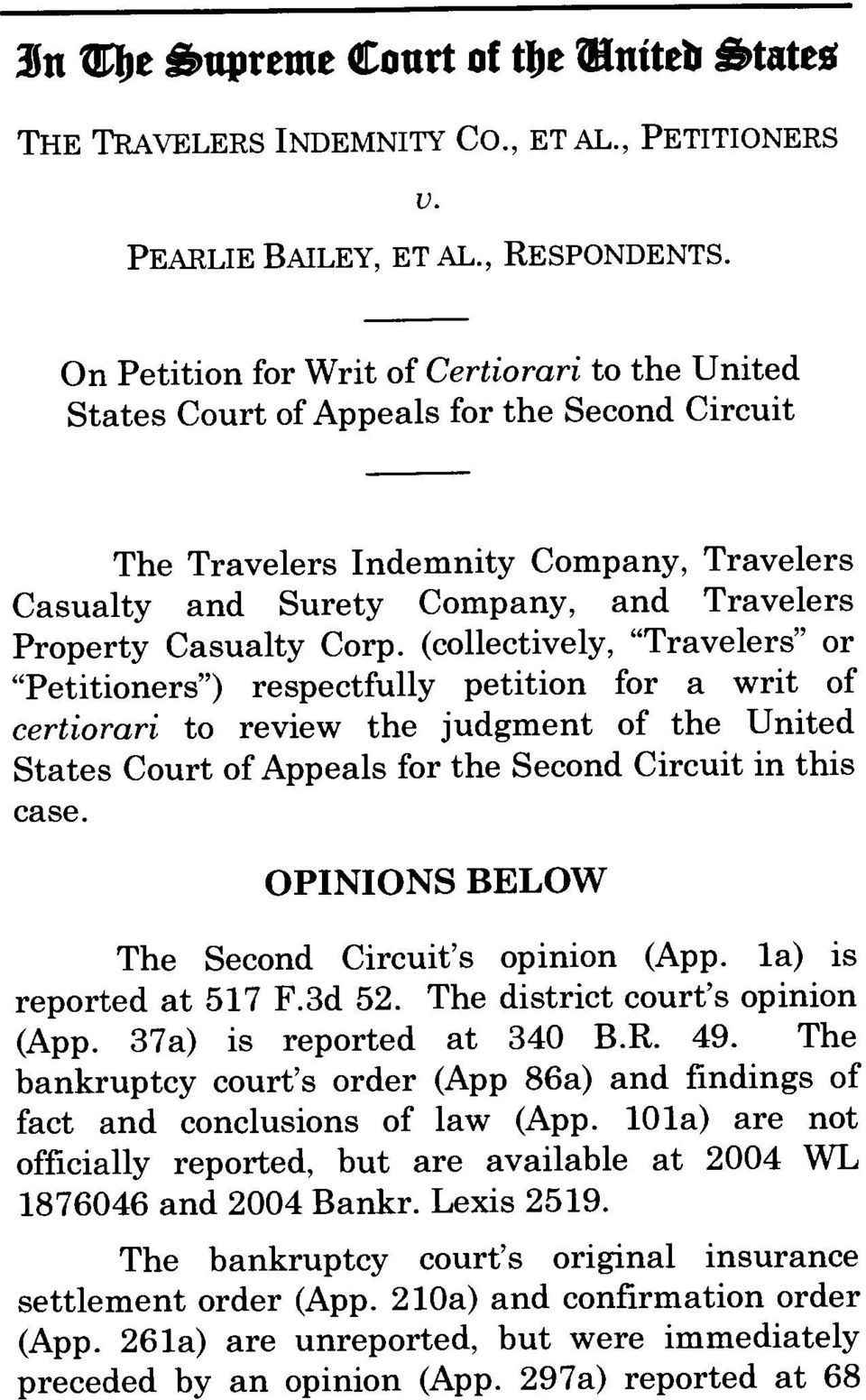 "Corp. (collectively, ""Travelers"" or ""Petitioners"") respectfully petition for a writ of certiorari to review the judgment of the United States Court of Appeals for the Second Circuit in this case."