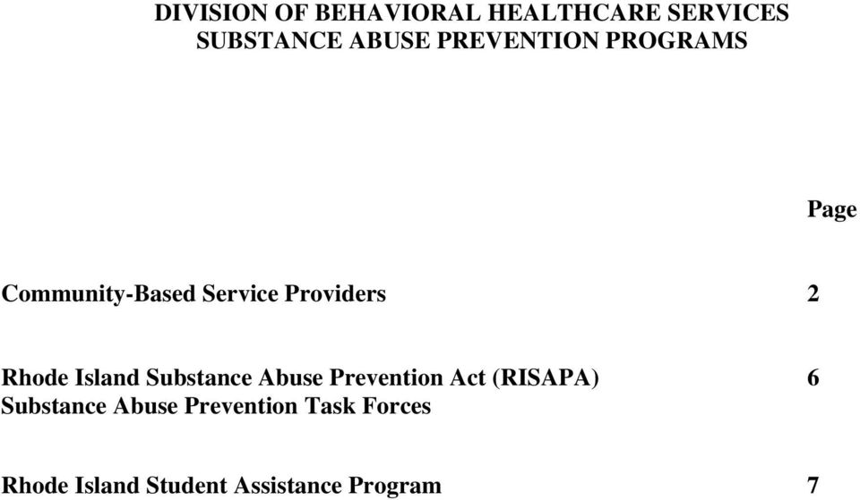 Rhode Island Substance Abuse Prevention Act (RISAPA) 6
