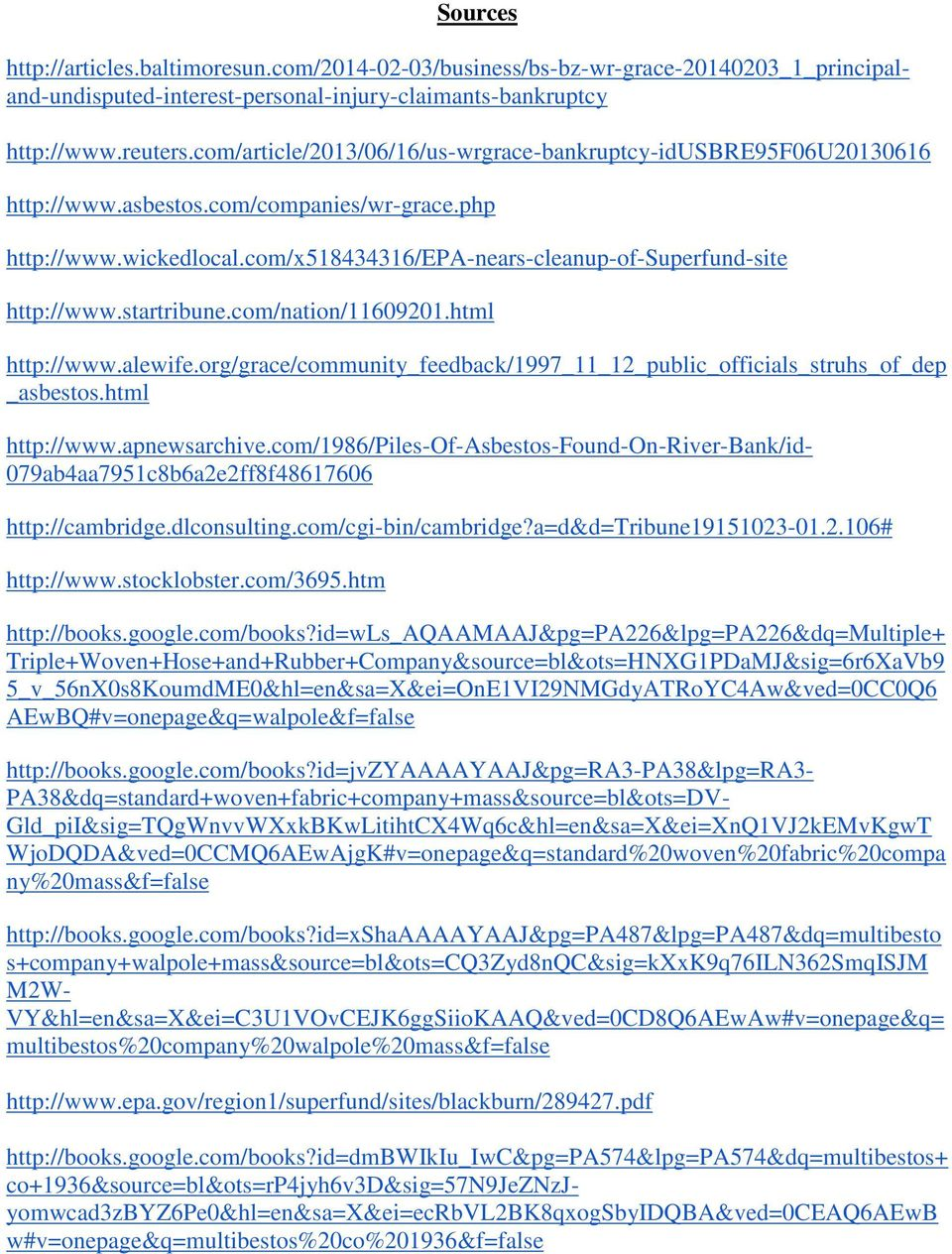 html http://articles.baltimoresun.com/2014-02-03/business/bs-bz-wr-grace-20140203_1_principaland-undisputed-interest-personal-injury-claimants-bankruptcy http://www.apnewsarchive.