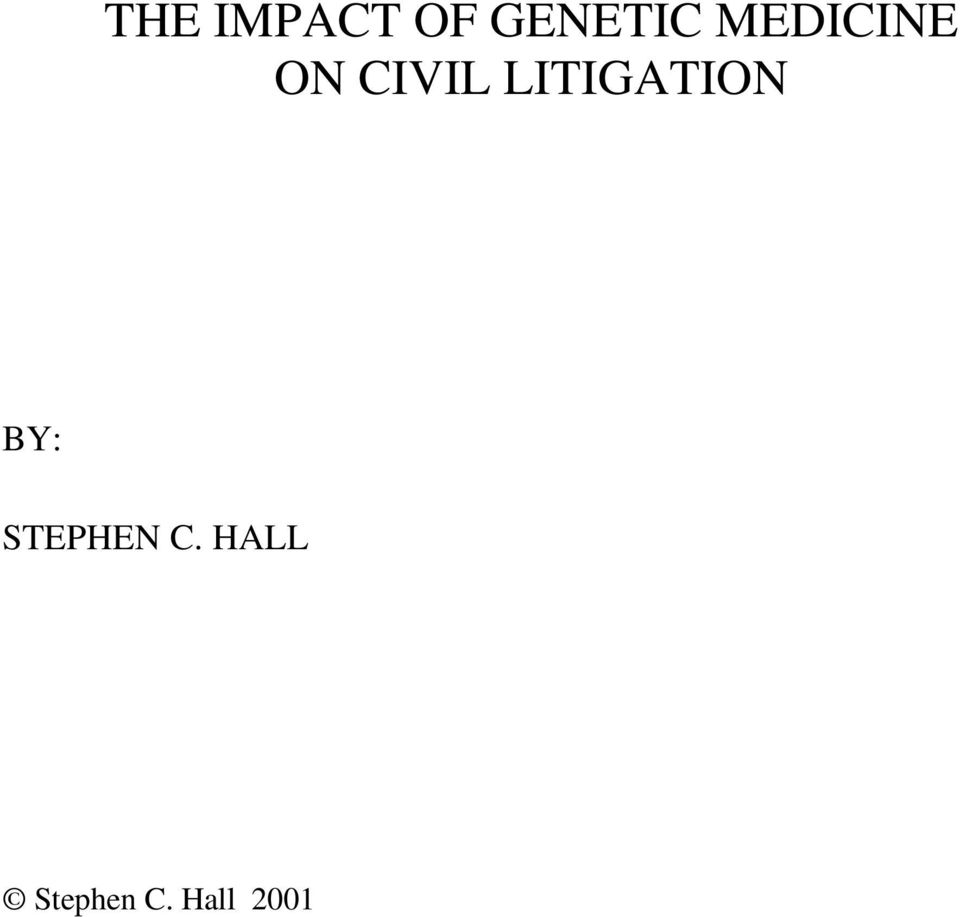 LITIGATION BY: STEPHEN
