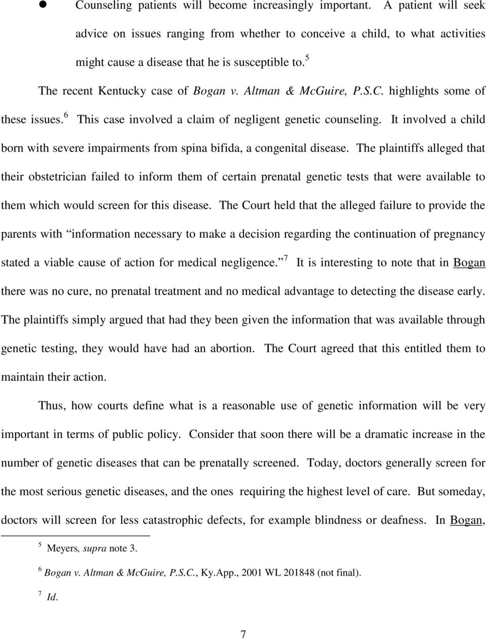 Altman & McGuire, P.S.C. highlights some of these issues. 6 This case involved a claim of negligent genetic counseling.