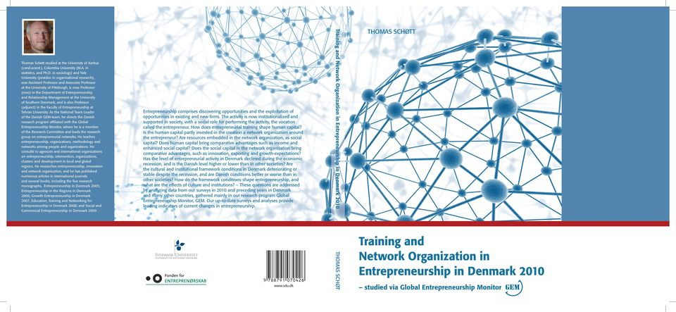 How does entrepreneurial training shape human capital? Is the human capital partly invested in the creation a network organization around the entrepreneur?