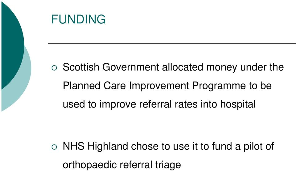 improve referral rates into hospital NHS Highland