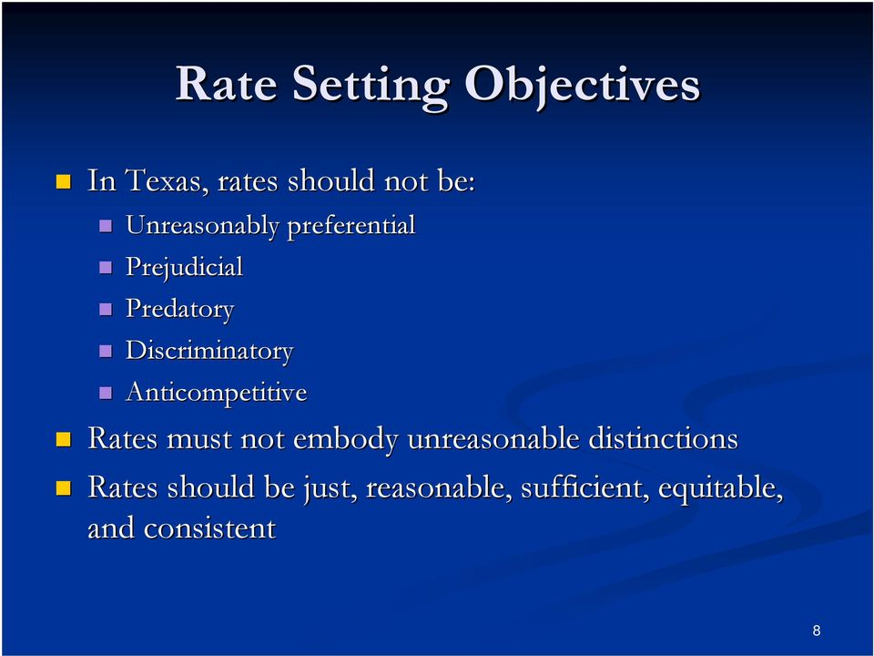 Anticompetitive Rates must not embody unreasonable distinctions