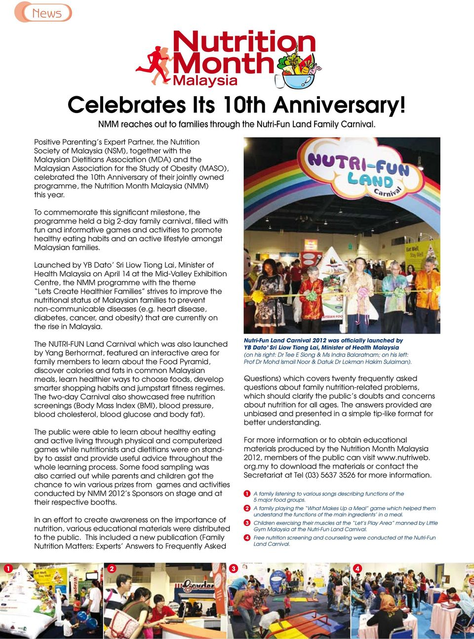 celebrated the 10th Anniversary of their jointly owned programme, the Nutrition Month Malaysia (NMM) this year.