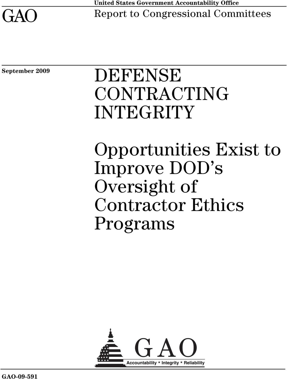 DEFENSE CONTRACTING INTEGRITY Opportunities Exist to