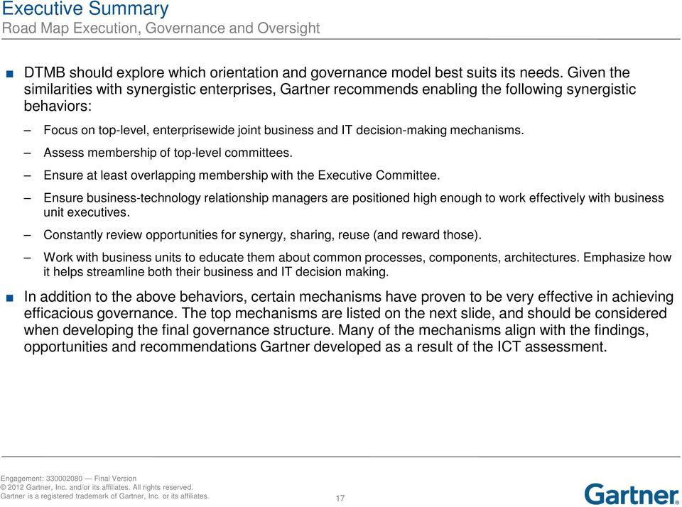 mechanisms. Assess membership of top-level committees. Ensure at least overlapping membership with the Executive Committee.